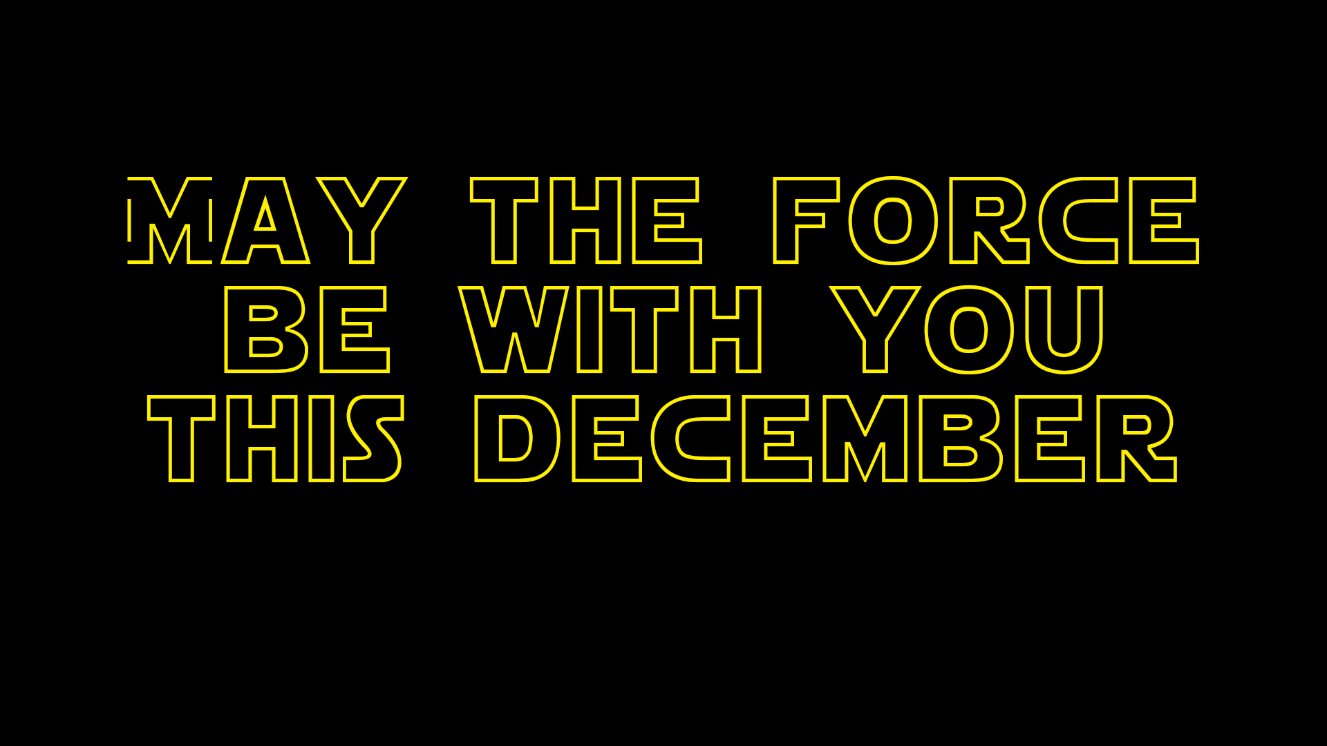 May The Force Be With You This December Imaginar